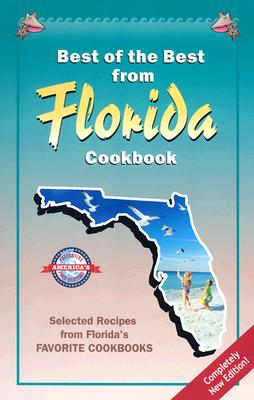 Best of the Best from Florida Cookbook By McKee, Gwen (EDT)/ Moseley, Barbara (EDT)/ England, Tupper (ILT)